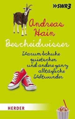 Bescheidwisser (eBook, ePUB) - Hain, Andreas