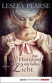 Am Horizont ein helles Licht (eBook, ePUB)