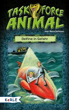 Delfine in Gefahr / Task Force Animal Bd.1 (eBook, ePUB) - Defossez, Jean-Marie