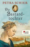 Die Bastardtochter (eBook, ePUB)