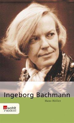 Ingeborg Bachmann (eBook, ePUB) - Höller, Hans