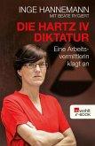 Die Hartz-IV-Diktatur (eBook, ePUB)