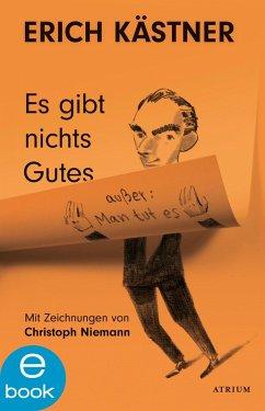 Es gibt nichts Gutes, außer: Man tut es (eBook, ePUB) - Kästner, Erich