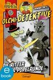 Die Ritter der Popelrunde / Olchi-Detektive Bd.17 (eBook, ePUB)