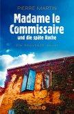 Madame le Commissaire und die späte Rache / Kommissarin Isabelle Bonnet Bd.2 (eBook, ePUB)