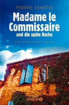 Madame le Commissaire und die späte Rache / Kommissarin Isabelle Bonnet Bd.2 (eBook, ePUB) - Martin, Pierre