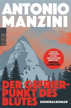 Der Gefrierpunkt des Blutes / Rocco Schiavone Bd.1 (eBook, ePUB) - Manzini, Antonio