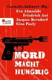 Mord macht hungrig (eBook, ePUB)