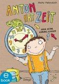 Anton hat Zeit / Anton Bd.1 (eBook, ePUB)