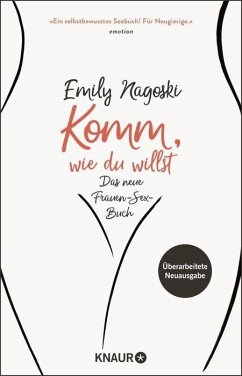 Komm, wie du willst (eBook, ePUB) - Nagoski, Emily