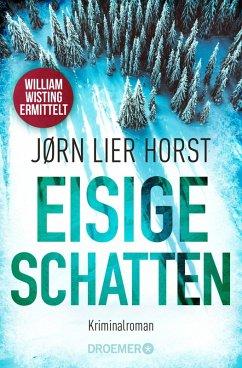 Eisige Schatten (eBook, ePUB) - Horst, Jørn Lier