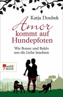 Amor kommt auf Hundepfoten (eBook, ePUB) - Doubek, Katja