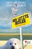Der letzte Heuler / Ostfriesen-Krimi Bd.2 (eBook, ePUB)