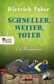 Schneller, weiter, toter / Henning Bröhmann Bd.4 (eBook, ePUB)