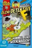 Himmel, Furz und Wolkenbruch! / Olchi-Detektive Bd.19 (eBook, ePUB)