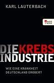 Die Krebs-Industrie (eBook, ePUB)