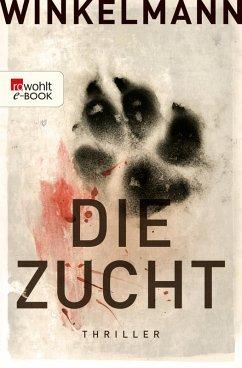 Die Zucht (eBook, ePUB) - Winkelmann, Andreas