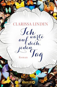 Ich warte auf dich, jeden Tag (eBook, ePUB) - Linden, Clarissa