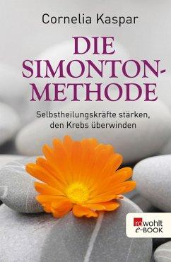 Die Simonton-Methode (eBook, ePUB) - Kaspar, Cornelia