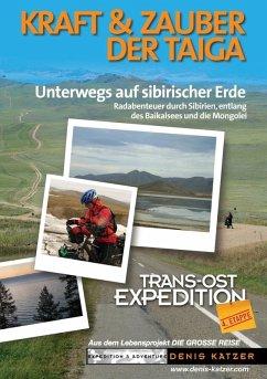 Trans-Ost-Expedition - Die 4. Etappe (eBook, ePUB)