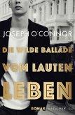 Die wilde Ballade vom lauten Leben (eBook, ePUB)