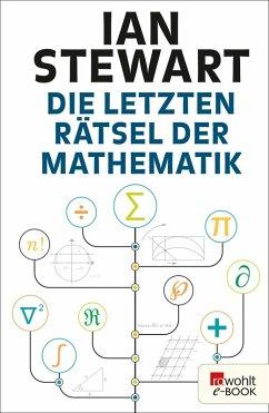 Die letzten Rätsel der Mathematik (eBook, ePUB) - Stewart, Ian