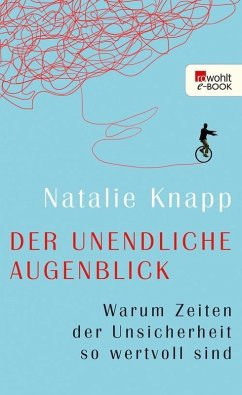 Der unendliche Augenblick (eBook, ePUB) - Knapp, Natalie