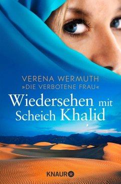 Wiedersehen mit Scheich Khalid (eBook, ePUB) - Wermuth, Verena
