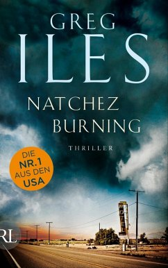 Natchez Burning / Penn Cage Bd.4 (eBook, ePUB) - Iles, Greg