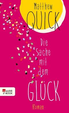 Die Sache mit dem Glück (eBook, ePUB) - Quick, Matthew