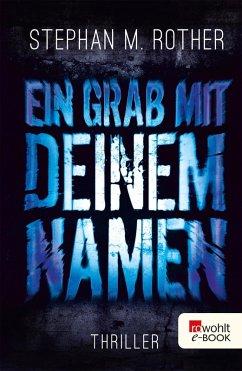 Ein Grab mit deinem Namen / Albrecht & Friedrichs Bd.3 (eBook, ePUB) - Rother, Stephan M.