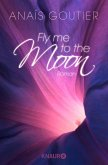 Fly Me to the Moon (eBook, ePUB)