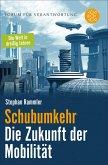 Schubumkehr - Die Zukunft der Mobilität (eBook, ePUB)