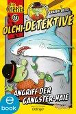 Angriff der Gangster-Haie / Olchi-Detektive Bd.15 (eBook, ePUB)