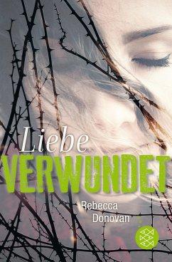 Liebe verwundet / Liebe-Trilogie Bd.2