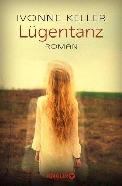 Lügentanz (eBook, ePUB) - Keller, Ivonne