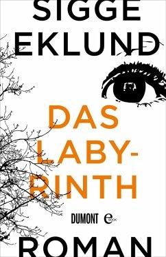 Das Labyrinth (eBook, ePUB) - Eklund, Sigge