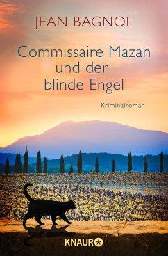 Commissaire Mazan und der blinde Engel / Commissaire Mazan Bd.2 (eBook, ePUB) - Bagnol, Jean