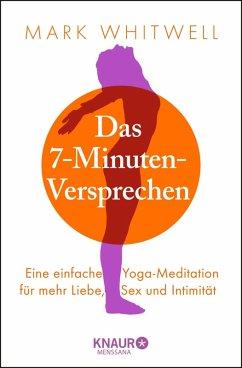 Das 7-Minuten-Versprechen (eBook, ePUB) - Whitwell, Mark
