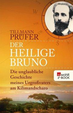 Der heilige Bruno (eBook, ePUB) - Prüfer, Tillmann
