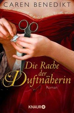 Die Rache der Duftnäherin (eBook, ePUB) - Benedikt, Caren