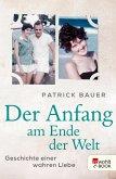 Der Anfang am Ende der Welt (eBook, ePUB)