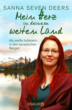 Mein Herz in deinem weiten Land (eBook, ePUB) - Seven Deers, Sanna