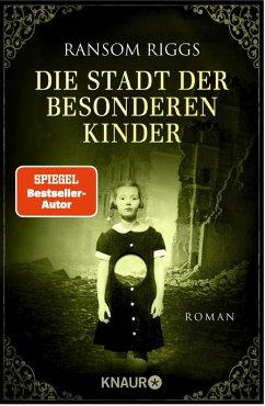 Die Stadt der besonderen Kinder / Besondere-Kinder-Trilogie Bd.2 (eBook, ePUB) - Riggs, Ransom