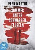 Sommer unter schwarzen Flügeln (eBook, ePUB)