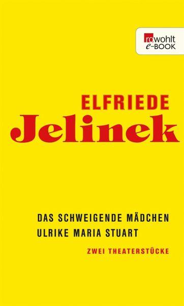 Das schweigende Mädchen / Ulrike Maria Stuart (eBook, ePUB)