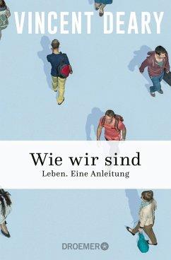Wie wir sind (eBook, ePUB) - Deary, Vincent