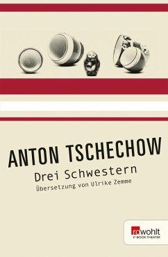 Drei Schwestern (eBook, ePUB) - Tschechow, Anton