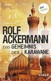 Das Geheimnis der Karawane (eBook, ePUB)