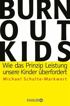 Burnout-Kids (eBook, ePUB) - Schulte-Markwort, Michael
